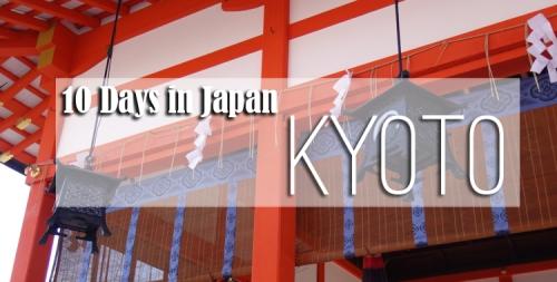 10-days-in-japan-kyoto-header