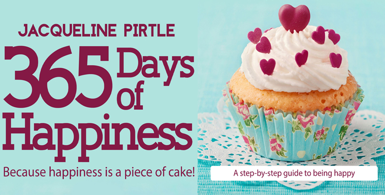 365 Days of Happiness by Jacqueline Pirtle